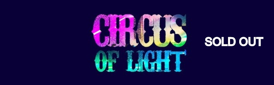 THE CIRCUS OF LIGHT / AUCKLAND