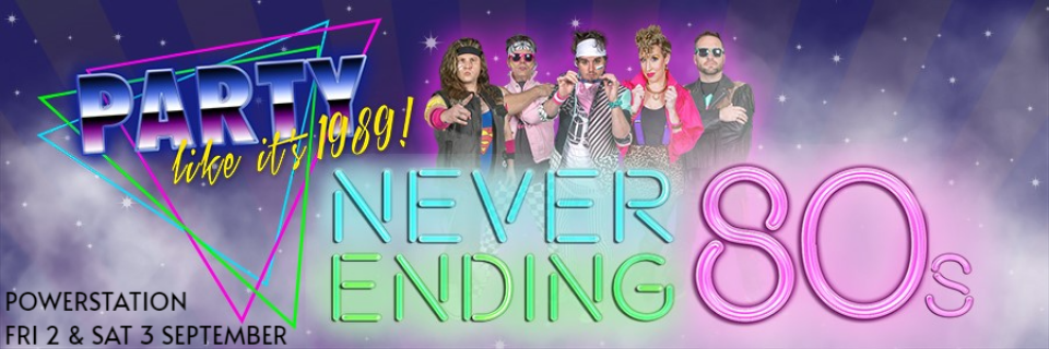 NEVER ENDING 80s - PARTY LIKE ITS 1989