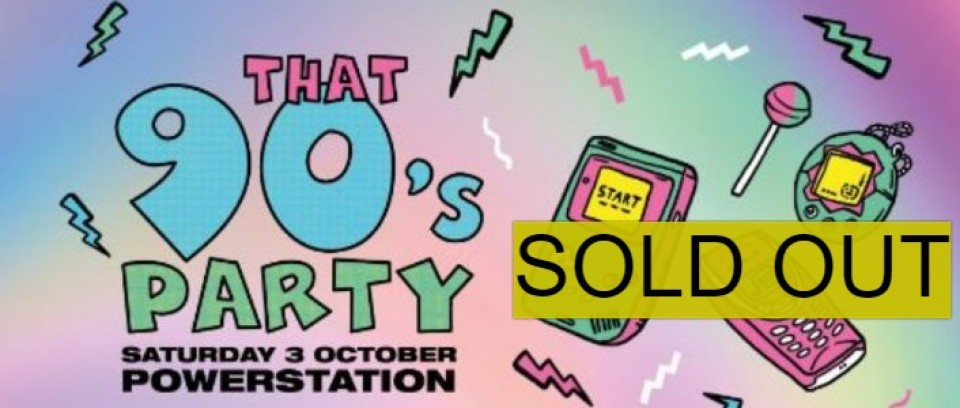 THAT 90'S PARTY - AUCKLAND